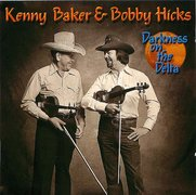 Kenny Baker & Bobby Hicks - Darkness on the Delta