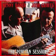 Kenny Baker & Josh Graves - The Puritan Sessions